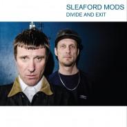 Sleaford Mods - Divide And Exit [HARBINGER121]