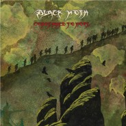 Black Moth - Condemned To Hope