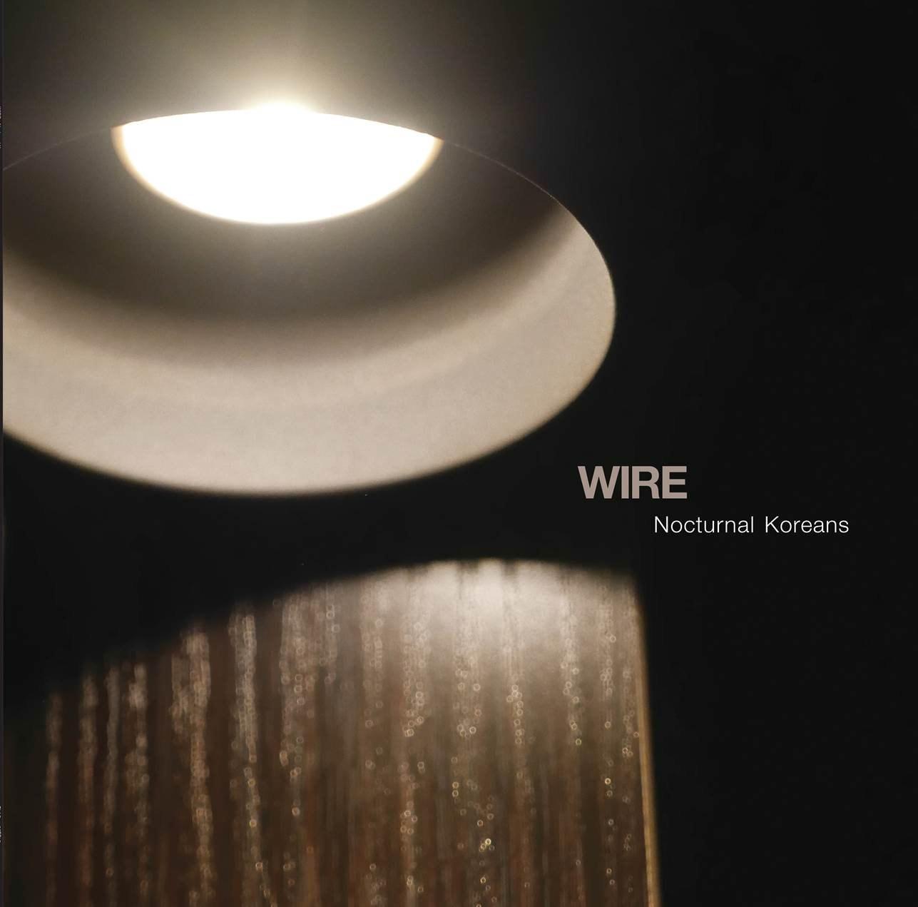 Wire Nocturnal korean
